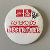 Asteroids Atari Pins / Badges / Medals