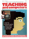 Teaching and Computers issue Volume 1, No. 3