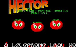 Hector Vs. the Mutant Vampire Tomatoes from Hell